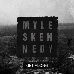 Album Get Along (Explicit) from Myles Kennedy