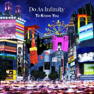 Do As Infinity的專輯To Know You