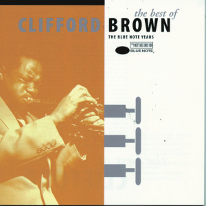 The Best Of Clifford Brown 1998 Clifford Brown