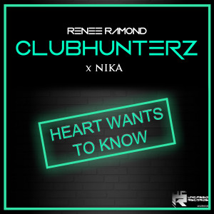Album Heart Wants to Know from Clubhunterz