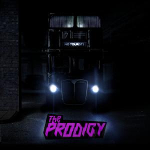 No Tourists 2018 The Prodigy