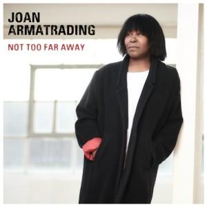 Album Not Too Far Away from Joan Armatrading