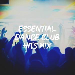 Cover Pop的專輯Essential Dance Club Hits Mix