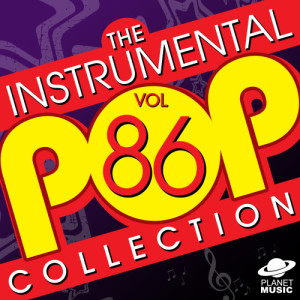 The Hit Co.的專輯The Instrumental Pop Collection, Vol. 86