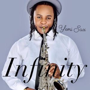 Album Infinity from Yemi Sax