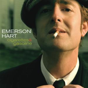 Cigarettes And Gasoline 2007 Emerson Hart