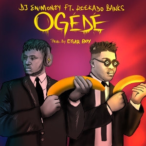 Listen to Ogede song with lyrics from Dj Enimoney
