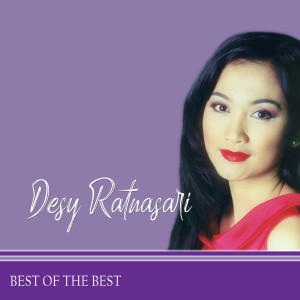 Best Of The Best dari Desy Ratnasari