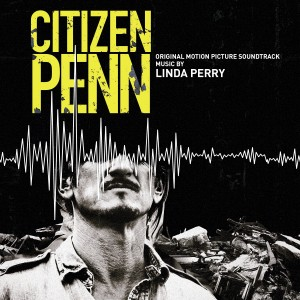 Album Citizen Penn (Original Motion Picture Soundtrack) from Linda Perry