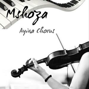 Album Ayina Chorus from Mshoza