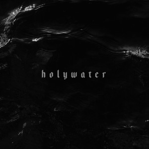 Album holywater from Volumes