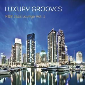 Luxury Grooves的專輯R&B Jazz Lounge