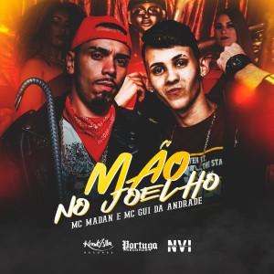 Album Mão No Joelho (Explicit) from MC Madan