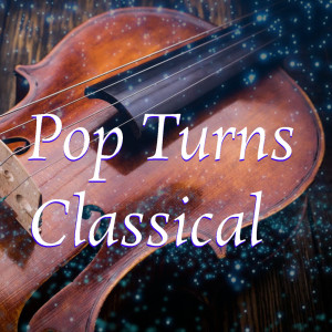 Royal Philharmonic Orchestra的專輯Pop Turns Classical