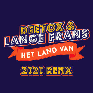 Album Het Land Van (2020 Refix) from Lange Frans