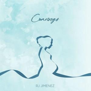 Album Cravings from RJ Jimenez