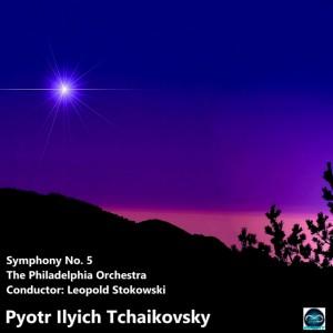 Album Tchaikovsky: Symphony No. 5 from The Philadelphia Orchestra