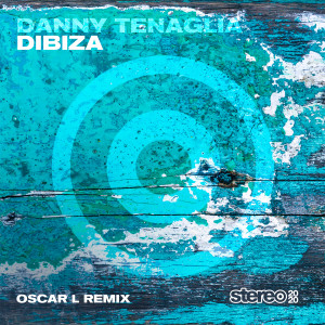 Album Dibiza (Oscar L Remix) from Danny Tenaglia