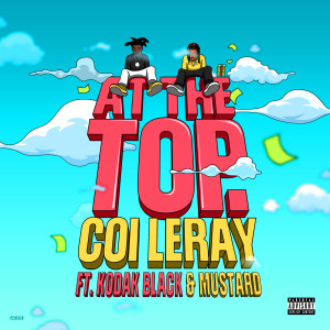 At The Top (Explicit) dari Coi Leray