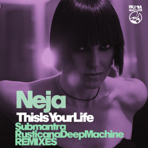 Album This Is Your Life from Neja