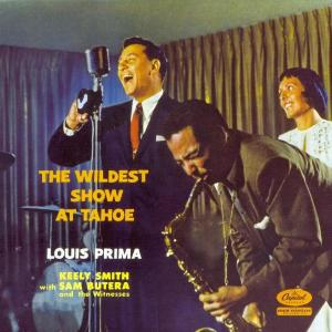 The Wildest Show At Lake Tahoe 2011 Louis Prima
