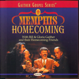 Album Memphis Homecoming from Bill & Gloria Gaither
