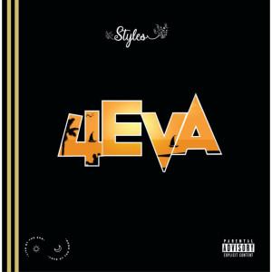 Album 4Eva (Explicit) from Styles