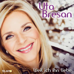 Album Weil ich ihn liebe from Uta Bresan