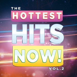 Album The Hottest Hits Now! Vol. 2 from The Hit Machine