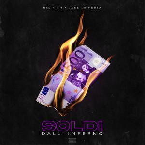 Album Soldi dall'inferno from Jake La Furia
