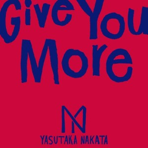 Album Give You More from 中田ヤスタカ