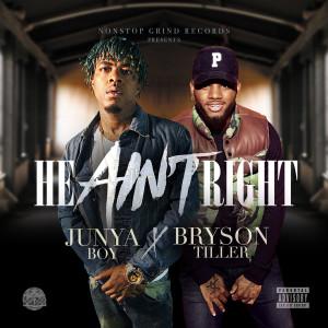 Album He Ain't Right (Explicit) from Junya Boy
