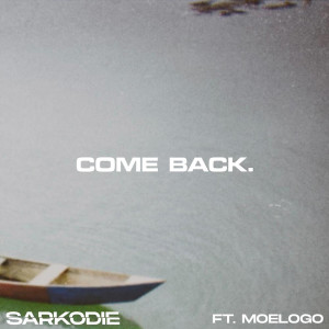 Album Come Back from Sarkodie