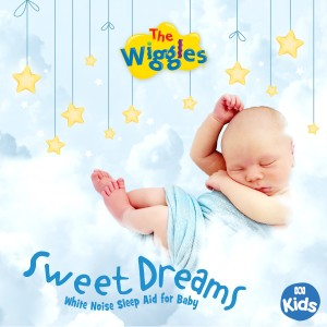 The Wiggles的專輯Sweet Dreams: White Noise Sleep Aid for Baby