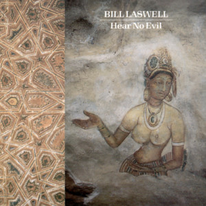 Hear No Evil 1988 Bill Laswell
