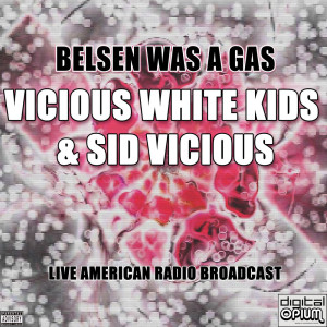 Album Belsen Was A Gas (Live) from Sid Vicious