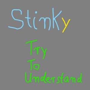 Try to Understand (Demo) (Explicit) dari Stinky