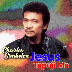Jesus Tapuji Ma dari Charles Simbolon