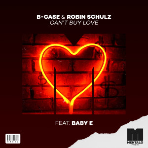Album Can't Buy Love (feat. Baby E) from Robin Schulz
