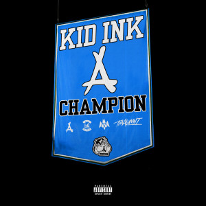Album Champion from KiD Ink