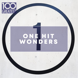 Album 100 Greatest One Hit Wonders from Various Artists