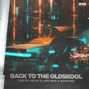 Album Back to the Oldskool from Dimitri Vegas & Like Mike