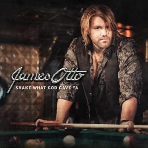 Album Shake What God Gave Ya from James Otto