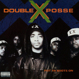 Album Put Ya Boots On from Double XX Posse