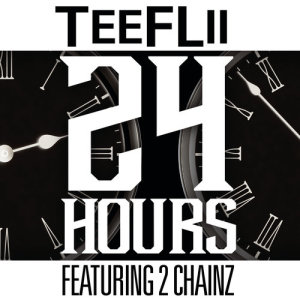 收聽TeeFlii的24 Hours (explicit)歌詞歌曲