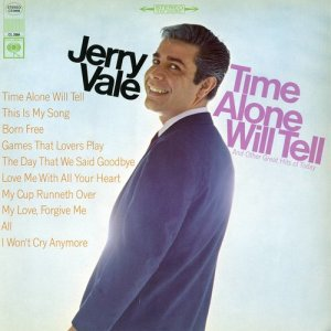 Time Alone Will Tell and Today's Great Hits