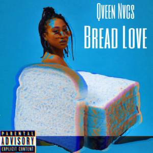 Album Bread Love from Qveen Nvcs