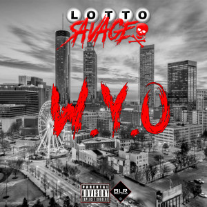 Album W.Y.O (Explicit) from Lotto Savage