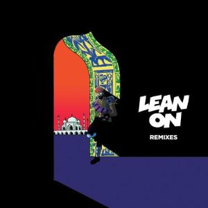 Listen to Lean On (feat. MØ & DJ Snake) (CRNKN Remix) song with lyrics from Major Lazer