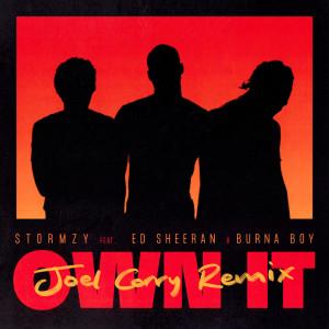 Album Own It (feat. Ed Sheeran & Burna Boy) (Joel Corry Remix) from Ed Sheeran